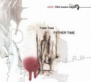 Frank Tusa: Father Time - CD