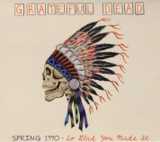 The Grateful Dead: Spring 1990, So Glad You Made It - CD