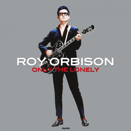 Roy Orbison: Only The Lonely - Plak