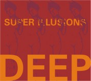 Deep: Super Illusions - CD