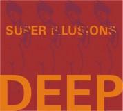 Deep: Super Illusions - CD