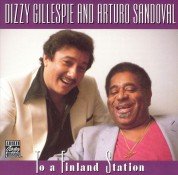 Dizzy Gillespie, Arturo Sandoval: To A Finland Station - CD