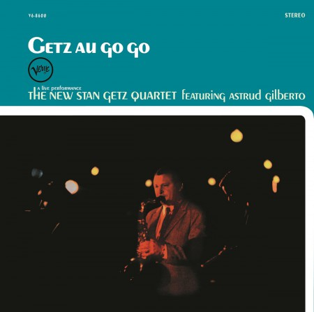 Stan Getz Quartet: Getz Au Go Go - Plak
