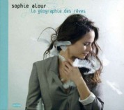 Sophie Alour: La Geographie des Reves - CD