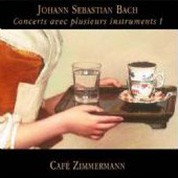 Cafe Zimmermann: Johann Sebastian Bach- Concerts avec plusieurs instruments I - CD