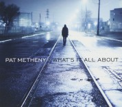 Pat Metheny: What's It All About - CD