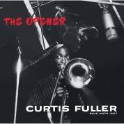 Curtis Fuller: The Opener - Plak