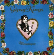 Gipsy Kings: Mosaique - CD