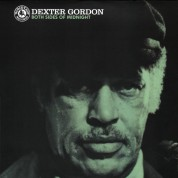 Dexter Gordon: Both Sides Of Midnight - Plak