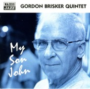 Gordon Brisker Quintet: My Son John - CD