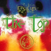 The Cure: The Top - Plak