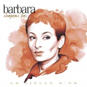 Barbara: Chapeau bas - CD