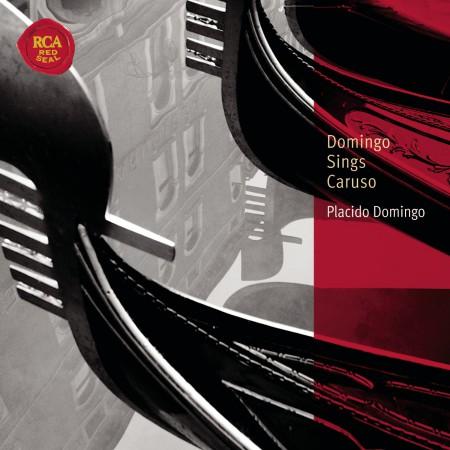 Plácido Domingo: Domingo sings Caruso - CD