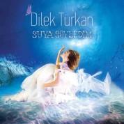 Dilek Türkan: Suya Söyledim - CD