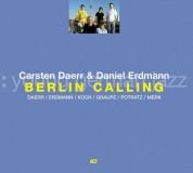Carsten Daerr, Daniel Erdmann: Berlin Calling - CD