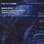 Chicago Symphony Orchestra, Bernard Haitink: Mahler: Symphony No. 6 - SACD