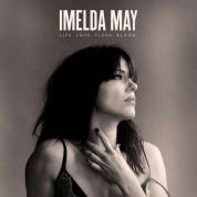 Imelda May: Life Love Flesh Blood - Plak