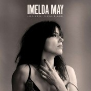Imelda May: Life Love Flesh Blood - Plak
