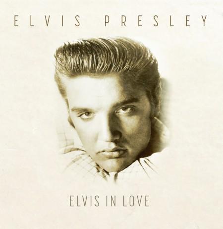 Elvis Presley: Elvis in Love - Plak