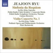 Lukasz Borowicz: Ryu, Jeajoon: Sinfonia Da Requiem / Violin Concerto No. 1 - CD