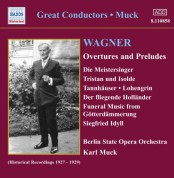 Wagner, R.: Overtures and Preludes (Muck) (1927-1929) - CD