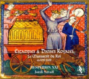 Hespèrion XXI, Jordi Savall: Estampies & Danses Royales: Le Manuscrit du Roi, 1270-1320 - CD