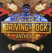 Çeşitli Sanatçılar: 18 Classic Driving Rock Anthems - CD