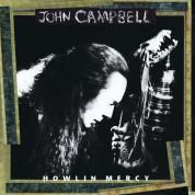 John Campbell: Howling Mercy - CD