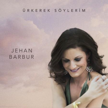 Jehan Barbur: Ürkerek Söylerim - CD