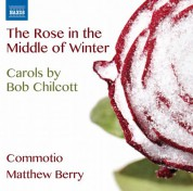 Commotio: Chilcott: The Rose in the Middle of Winter - CD