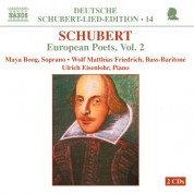 Maya Boog: Schubert: Lied Edition 14 - European Poets, Vol. 2 - CD