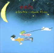 Eels: Electro-Shock Blues - Plak