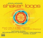 Adams: Shaker Loops / Wound Dresser / Short Ride in A Fast Machine - CD