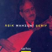 Aşık Mahzuni Şerif: Sarhoş - CD