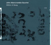 John Abercrombie: Within a Song - CD
