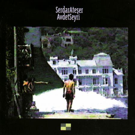 Serdar Ateşer: Avdet Seyri - CD