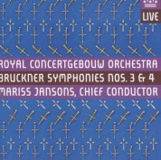 Royal Concertgebouw Orchestra, Mariss Jansons: Bruckner: Symphony No. 3 & 4 - SACD