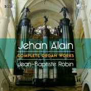 Jean-Baptiste Robin: Alain: Complete Organ Works - CD