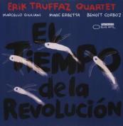 Erik Truffaz Quartet: El Tiempo de la Revolucion - Plak