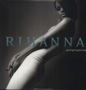 Rihanna: Good Girl Gone Bad - Plak