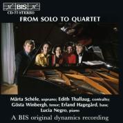 Märta Schéle, Edith Thallaug, Gösta Winbergh, Erland Hagegård, Lucia Negro: From Solo till Quartet - vocal music - CD