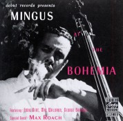 Charles Mingus: Mingus At The Bohemia - CD