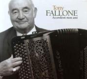 Tony Fallone: Accordeon Mon Ami - CD