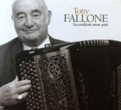 Tony Fallone: Accordeon Mon Ami - CD