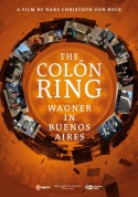 Hans Christoph von Bock: The Colon Ring - Wagner in Buenos Aires (A Film By Hans Christoph von Bock) - DVD