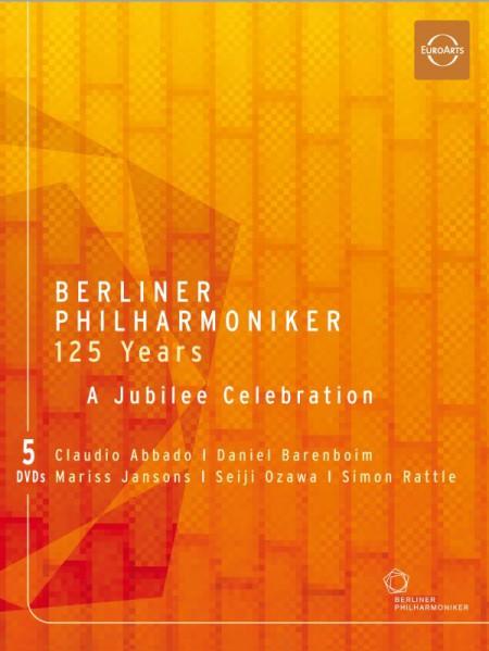 Berliner Philharmoniker: 125 Years of the Berlin Philharmonic / A Jubilee Celebration - DVD