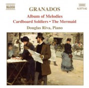 Douglas Riva: Granados, E.: Piano Music, Vol.  8 - Album of Melodies / Cardboard Soldiers / The Mermaid - CD