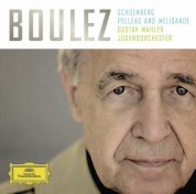 Gustav Mahler Jugendorchester, Pierre Boulez: Schoenberg: Pelleas And Melisande - CD