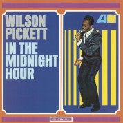 Wilson Pickett: In The Midnight Hour - Plak