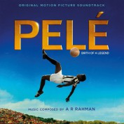 A R Rahman: Pele (A R Rahman) (Soundtrack) - Plak
